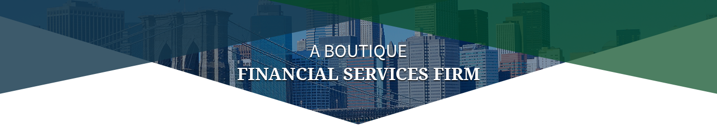 a boutique financial services firm
