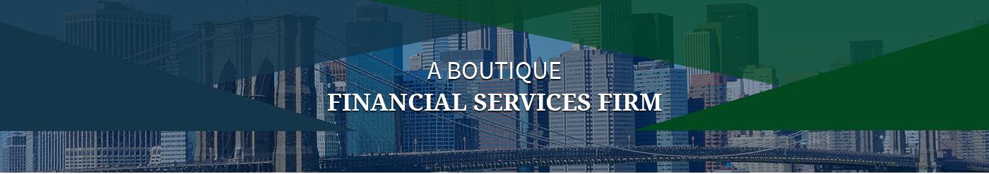 a boutique financial services firm